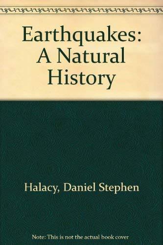 9780672518034: Earthquakes: A Natural History
