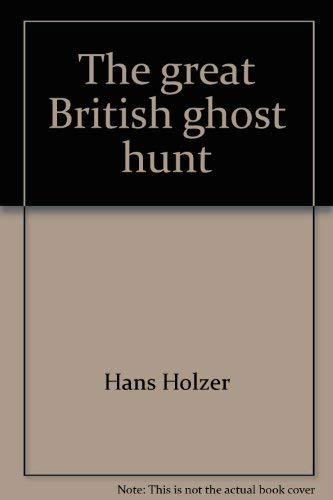 9780672518140: The great British ghost hunt