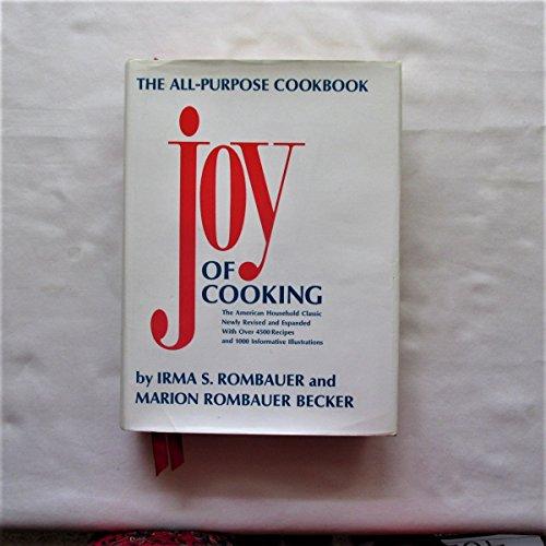 Joy of Cooking: Irma S. Rombauer Amd Marion Rombauer Becker