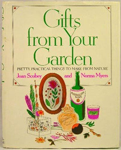 Gifts from Your Garden