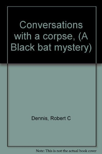 9780672519017: Conversations with a corpse, (A Black bat mystery)