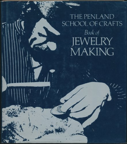 The Penland School of Crafts Book of Jewelry Making: Coyne, John (ed.)