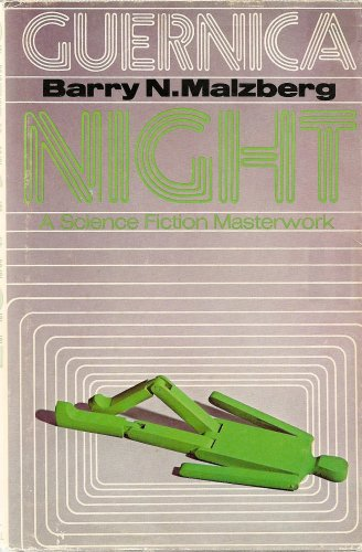 GUERNICA NIGHT.: Malzberg, Barry N.