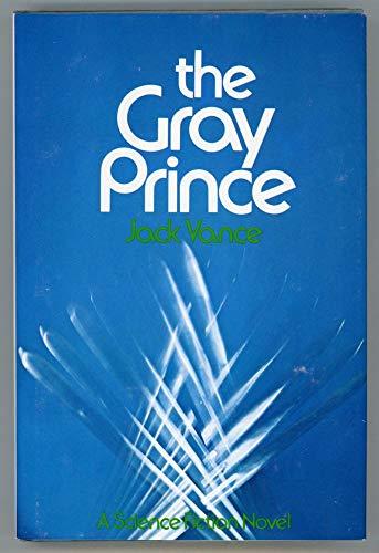 9780672519949: The Gray Prince
