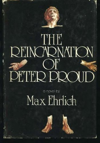 The Reincarnation of Pete Proud: Ehrlich, Max