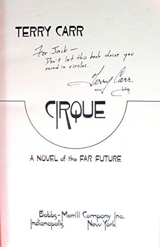 Cirque: A novel of the far future: Carr, Terry