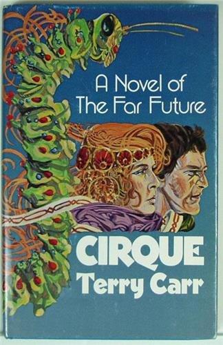 9780672520143: Cirque: A novel of the far future