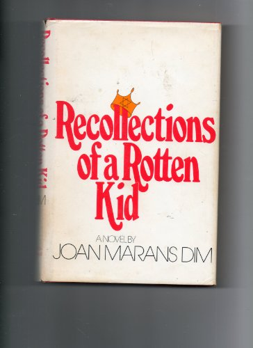 9780672520242: Recollections of a rotten kid: A novel