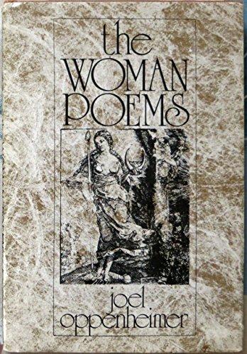 The woman poems: Oppenheimer, Joel