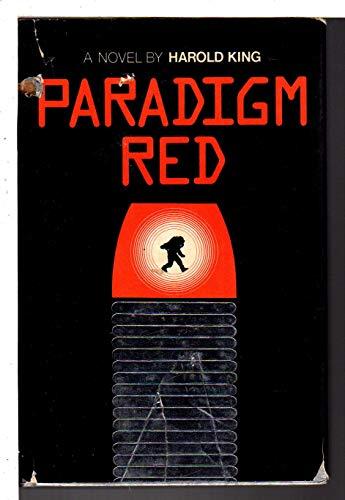 Paradigm Red: King, Harold