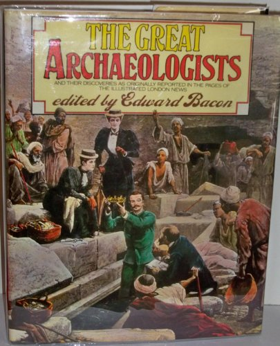 9780672520525: The Great archaeologists
