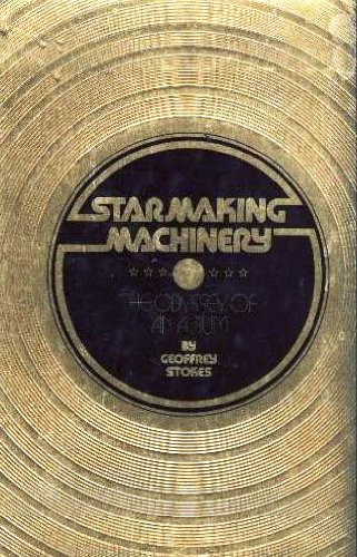 9780672520778: Star-making machinery: The odyssey of an album