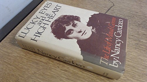 LUCKY EYES AND A HIGH HEART: The Life of Maud Gonne: Cardozo, Nancy