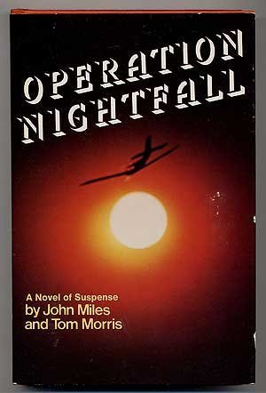 9780672520853: Operation nightfall: A novel of suspense