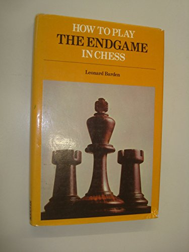 9780672520860: How to Play the End Game in Chess