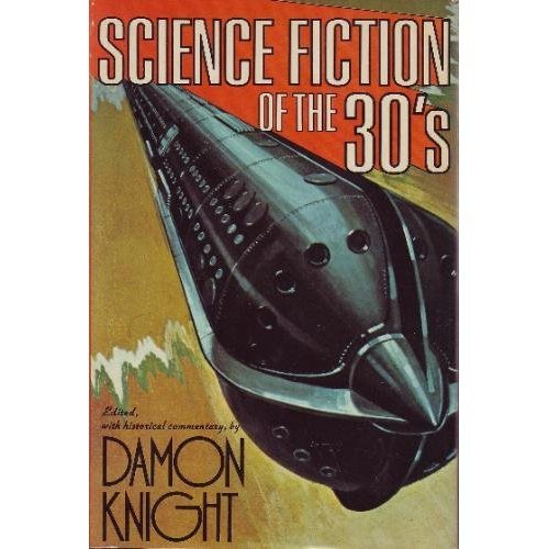 Science Fiction of the Thirties: L. Sprague de