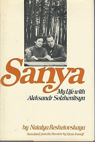 9780672520884: Sanya: My Life With Aleksandr Solzhenitsyn