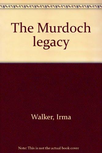 The Murdoch legacy: Walker, Irma