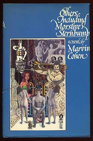 Others, Including Morstive Sternbump: A Novel: Cohen, Marvin