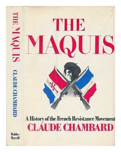 9780672521560: The Maquis: A History of the French Resistance Movement