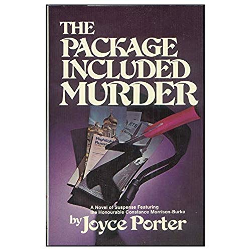 9780672521713: The package included murder: A novel of suspense featuring the Honourable Constance Morrison-Burke