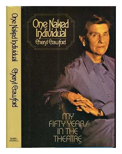 One naked individual: My fifty years in the theatre
