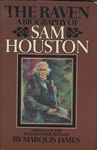 9780672522154: The Raven: The Story of Sam Houston