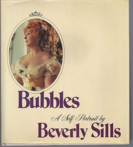 BUBBLES A Self-Portrait: Beverly Sills