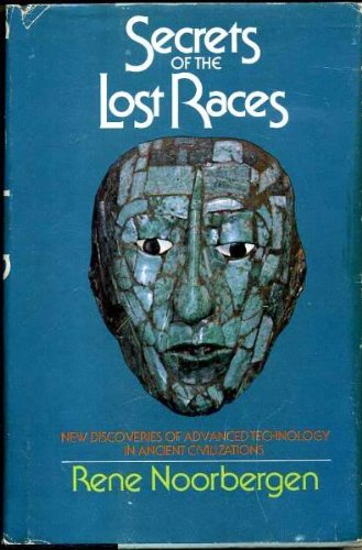 9780672522895: Secrets of the Lost Races: New Discoveries of Advanced Technology in Ancient Civilizations