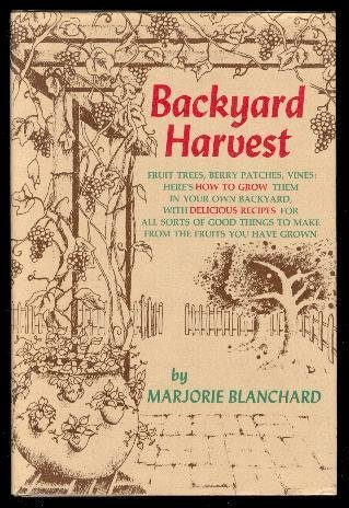 9780672522994: Backyard Harvest
