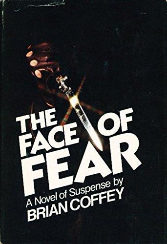 9780672523120: The Face of Fear: A Novel of Suspense