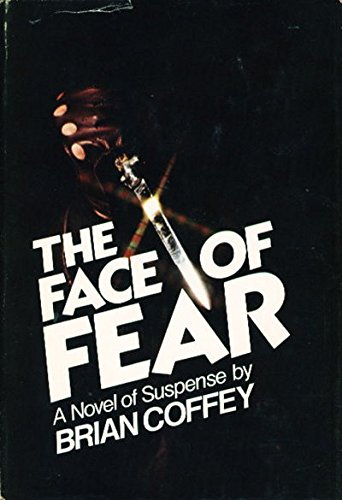 The Face of Fear: Coffey, Brian