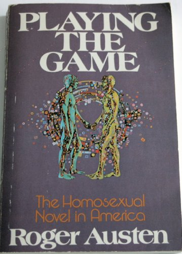 9780672523182: Playing the game: The homosexual novel in America