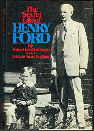 9780672523779: The Secret Life of Henry Ford