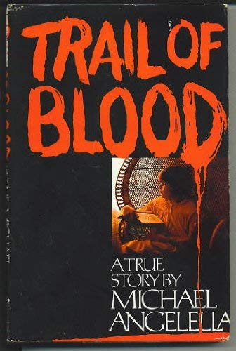 9780672523809: Trail of blood: A true story