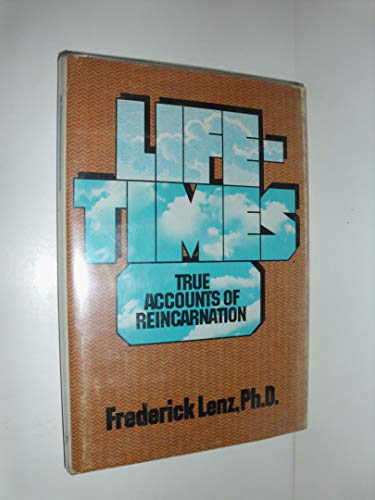 Stock image for Lifetimes: True accounts of reincarnation for sale by Bayside Books