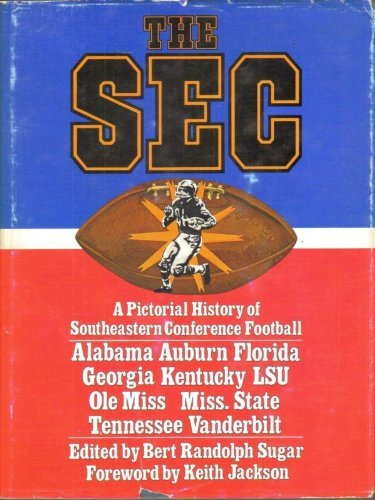 9780672525179: The SEC: A pictorial history of The Southeastern Conference football