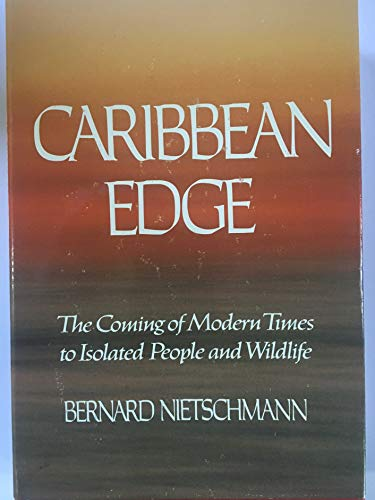 9780672525568: Caribbean edge: The coming of modern times to isolated people and wildlife