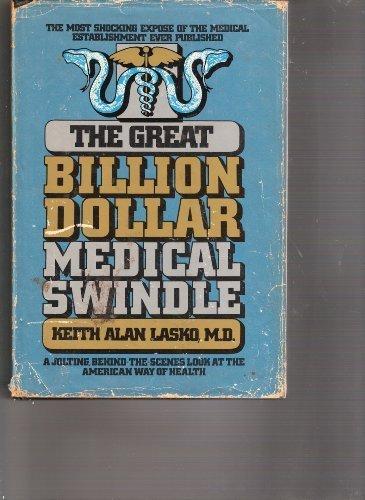 The Great Billion Dollar Medical & Windle: Lasko, Keith Alan