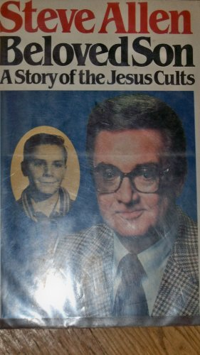 Beloved Son Story of Jesus Cults, SIGNED: Steve Allen, SIGNED