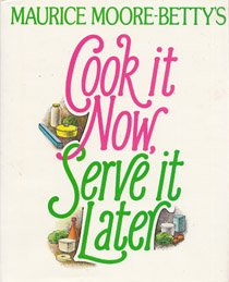 9780672526855: Cook it now, serve it later