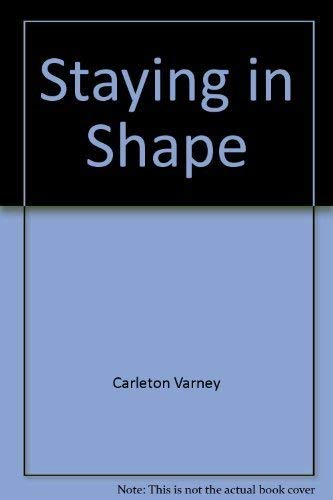 9780672527227: Staying in Shape by Carleton Varney