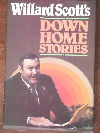 Willard Scott's Down Home Stories