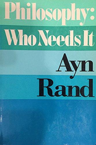 9780672527951: Philosophy: Who Needs It?