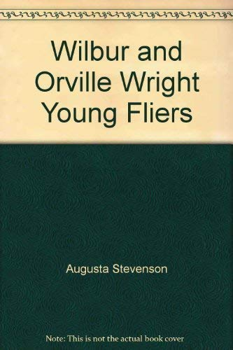 9780672527982: Wilbur and Orville Wright, young fliers (Childhood of famous Americans)
