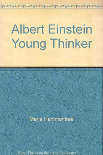9780672528002: Albert Einstein, young thinker (Childhood of famous Americans)