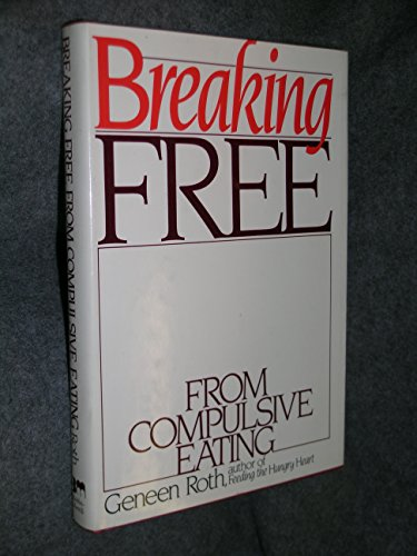 9780672528101: Breaking free from compulsive eating