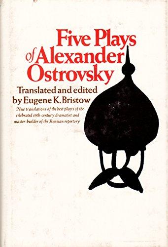 Five Plays of Alexander Ostrovsky: Ostrovsky, Alexander