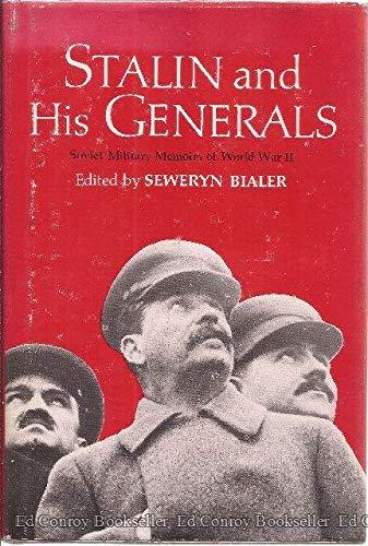 9780672535970: Stalin and His Generals: Soviet Military Memoirs of World War II