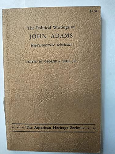 The Political Writings of John Adams: John Adams (author);